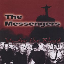 The Messengers - Under the Blood