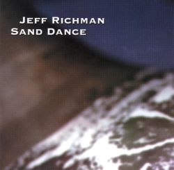 Jeff Richman - Sand Dance
