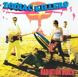 The Zodiac Killers - Radiation Beach