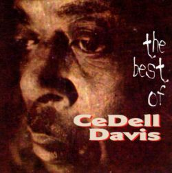 CeDell Davis - The Best of Cedell Davis