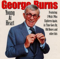 George Burns - Young at Heart