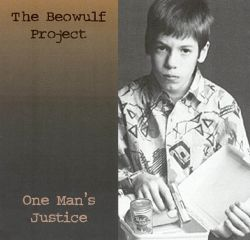 Beowulf Project - One Man's Justice