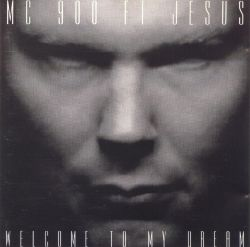 MC 900 Ft. Jesus - Welcome to My Dream