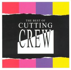 The Best of Cutting Crew [2004]