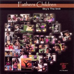 Father's Children - Sky's the Limit