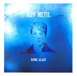 Jeff Metil - Home Again