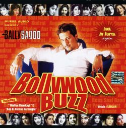 Bally Sagoo - Bollywood Buzz