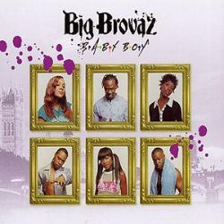 Big Brovaz - Baby Boy [CD 1]