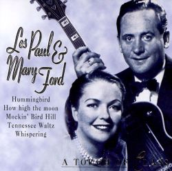 Les Paul & Mary Ford - A Touch of Class