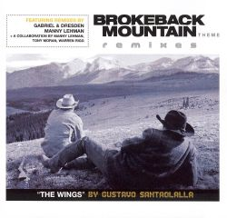 The Wings: Brokeback Mountain Theme Remixes [Maxi Single]