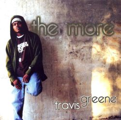 Travis Greene - The More