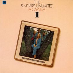 A Capella II - The Singers Unlimited