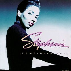 Stephanie Mills - Something Real