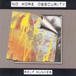 Rulf Munkes - No More Obscurity