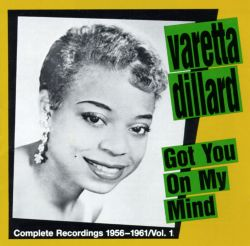 Got You on My Mind: The Complete Recordings 1958-1961, Vol. 1