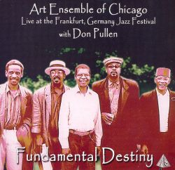 Fundamental Destiny: Live At the Frankfurt, Germany Jazz Festival
