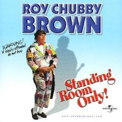 Chubby standing roy only brown room