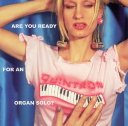 Are You Ready for an Organ Solo?