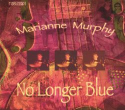 Marianne Murphy - No Longer Blue