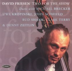 David Friesen - Two for the Show