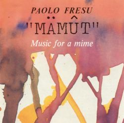 Mamut: Music for a Mime