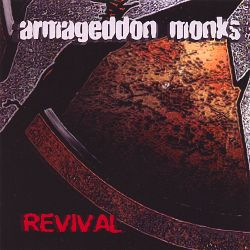 Armageddon Monks - Revival