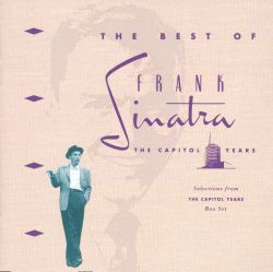 Frank Sinatra - The Best of the Capitol Years