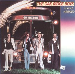 The Oak Ridge Boys Have Arrived