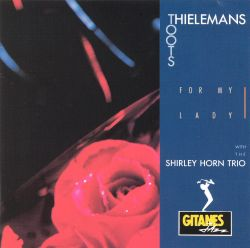 Toots Thielemans - For My Lady