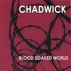 Blood Soaked World - Chadwick