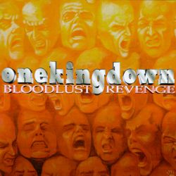 One King Down - Bloodlust Revenge