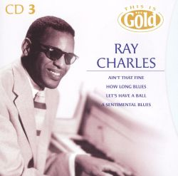 Ray Charles - This Is Gold [Disc 3]