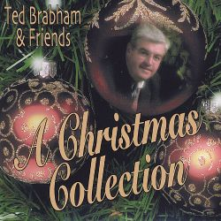 Ted Brabham - Ted Brabham & Friends, A Christmas Collection