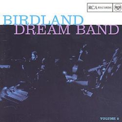 The Birdland Dream Band, Vol. 2