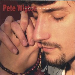Pete Wigton - All Yours
