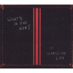 Vermillion Lies - What's in the Box