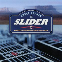 Slider: Ambient Excursions for Pedal Steel Guitar