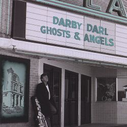Darby Darl - Ghosts & Angels