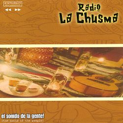 Radio La Chusma - The Sound of the People