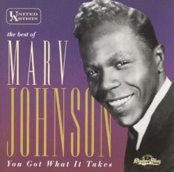 You Got What It Takes: The Best of Marv Johnson