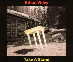 Ethan Wiley - Take a Stand