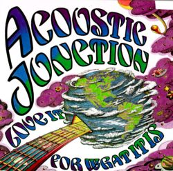 Acoustic Junction - Love It for What It Is