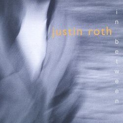 Justin Roth - In Between