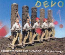 Pioneers Who Got Scalped: The Anthology