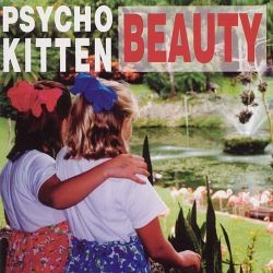 Psycho Kitten - Beauty