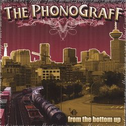 The Phonograff - From the Bottom Up.