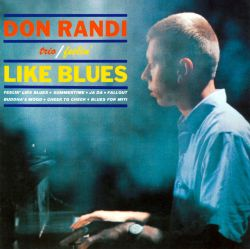 Feelin' Like Blues - Don Randi Trio / Don Randi