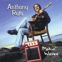 Anthony Rufo - Makin' Waves