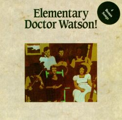 The Elementary Doctor Watson!