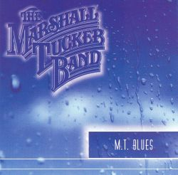 The Marshall Tucker Band - M.T. Blues